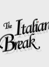 The Italian Break