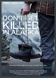 DON'T GET KILLED IN ALASKA
