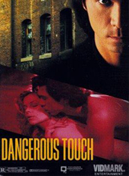 dangerous touch