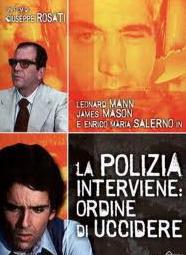 la POLIZIA INTERVIENE ORDINE DI UCCIDERE